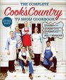The Complete Cook's Country TV Show Cookbook Every Recipe Every Ingredient Testing Every Equipment Rating from all 7 Seasons