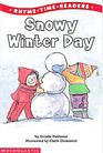 Snowy Winter Day (Rhyme Time Readers)