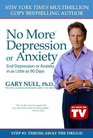 No More Depression or Anxiety