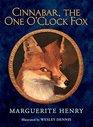 Cinnabar the One O'Clock Fox