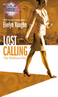 Lost Calling (Madonna Key, Bk 1) (Silhouette Bombshell, No 97)