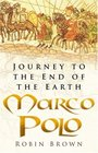Marco Polo Journey to the End of the Earth