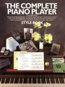 The Complete Piano Player Style Book (Complete Piano Player Series)