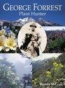 George Forrest Plant Hunter