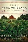 The Dark Vineyard (Bruno, Chief of Police, Bk 2)