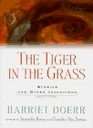 The Tiger in the Grass  Stories and Other Inventions