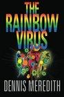 The Rainbow Virus