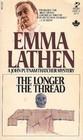 The Longer the Thread (John Putnam Thatcher, Bk 13)
