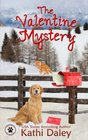 The Valentine Mystery (Tess and Tilly Cozy Mystery) (Volume 2)