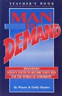 Man In Demand (Teacher's Edition)