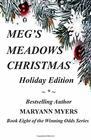 Meg's Meadows Christmas Holiday Edition