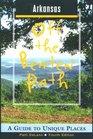 Arkansas Off the Beaten Path A Guide to Unique Places