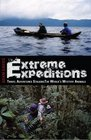 EXTREME EXPEDITIONS Travel Adventures Stalking the World's Mystery Animals