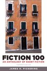 Fiction 100 An Anthology of Short Fiction