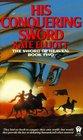 His Conquering Sword  (Sword of Heaven, Bk 2)