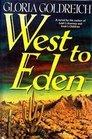West to Eden
