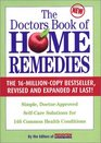 Doctor's Book of Home Remedies Simple Doctor-Approved Self-Care Solutions for 146 Common Health Conditions