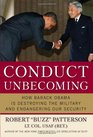 Conduct Unbecoming How Barack Obama is Destroying The Military and Endangering Our Security