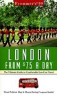 Frommer's London from 75 a Day '99
