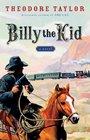 Billy the Kid A Novel