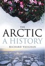 The Arctic A History