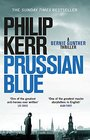 Prussian Blue Bernie Gunther Thriller 12