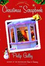 The Christmas Scrapbook : A Harmony Story (Gulley, Philip)