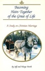 Becoming Heirs Together of the Grace of Life: A Study on Christian Marriage