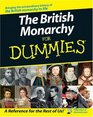 The British Monarchy For Dummies (For Dummies (History, Biography & Politics))