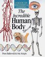 The Incredible Human Body A Book Of Discovery  Learning