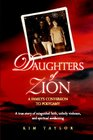 Daughters of Zion A Family's Conversion to Polygamy