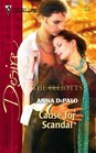 Cause for Scandal (Dynasties: The Elliotts, Bk 3) (Silhouette Desire, No 1711)