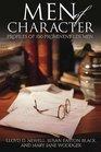 100 Men of Character Profiles of 100 Prominent LDS Men
