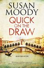 Quick on the Draw (An Alex Quick Mystery)