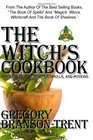 The Witch's Cookbook A Collection Of Recipes Spells And Potions