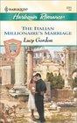 The Italian Millionaire's Marriage (Counts of Calvani, Bk 2) (Harlequin Romance No 3751)