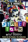 Street Talk and Moore Poetry for the People The Collection