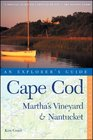 Cape Cod Martha's Vineyard  Nantucket An Explorer's Guide Seventh Edition