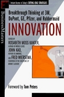Innovation  Breakthrough Thinking at 3M DuPont GE Pfizer and Rubbermaid