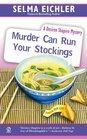 Murder Can Run Your Stockings (Desiree Shapiro, Bk 13)