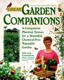 Great Garden Companions  A Companion Planting System For A Beautiful Chemical-Free Vegetable Garden