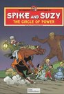 Circle of Power (Greatest Adventures of Spike & Suzy)