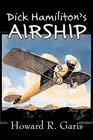 Dick Hamiliton's Airship