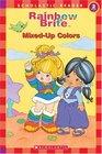 Rainbow Brite Reader : Mixed-up Colors (Rainbow Brite)