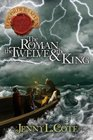 The Roman the Twelve and the King