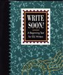 Write Soon - a Beginning Text for Esl Writers