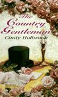 The Country Gentleman (Zebra Regency Romance)