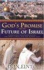 God's Promise and the Future of Israel Compelling Questions People Ask about Israel and the Middle East