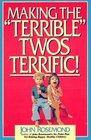 Making the 'Terrible' Twos Terrific!