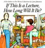 If This Is A Lecture, How Long Will It Be ? : A For Better or For Worse Collection